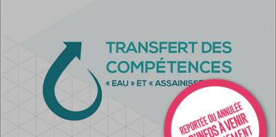 Rencontre du Réseau dédié au Transfert des compétences Eau et Assainissement reportée
